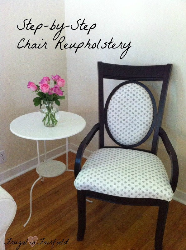 Frugal in Fairfield DIY: Chair Reupholstery Tutorial